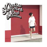 Natsu Summer - Natsu Summer & Dub Sensation artwork