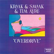 EUROPESE OMROEP   Overdrive - Kraak & Smaak & Tim Ayre