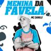 Menina da Favela - Mc Danilo
