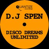 I Feel (DJ Spen Disco Dreams Re Edit)