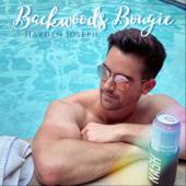Hayden Joseph - Backwoods Bougie