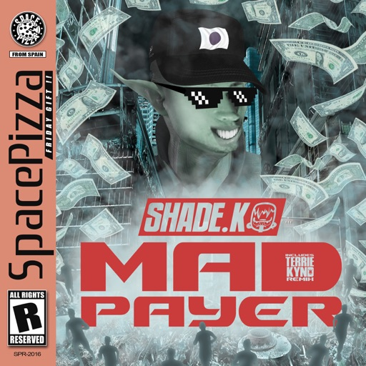 Mad Payer - Single by Shade K