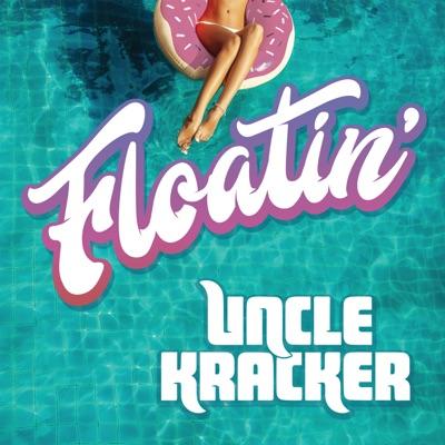 Floatin' - Single - Uncle Kracker