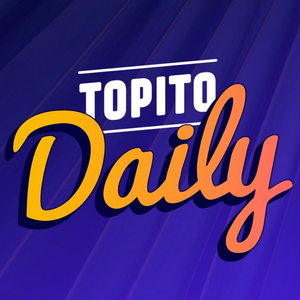 Listen To Topito Daily Podcast Online At PodParadise com