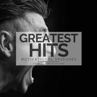 Fearless Motivation - Greatest Hits Motivational Speeches
