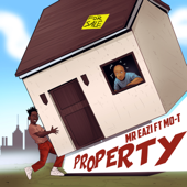 Property (feat. Mo T)-Mr Eazi