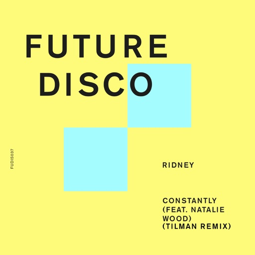 Constantly (feat. Natalie Wood) [Tilman Remix] - Single by Ridney