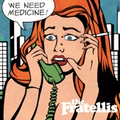 The Fratellis - She's Not Gone Yet but She's Leaving