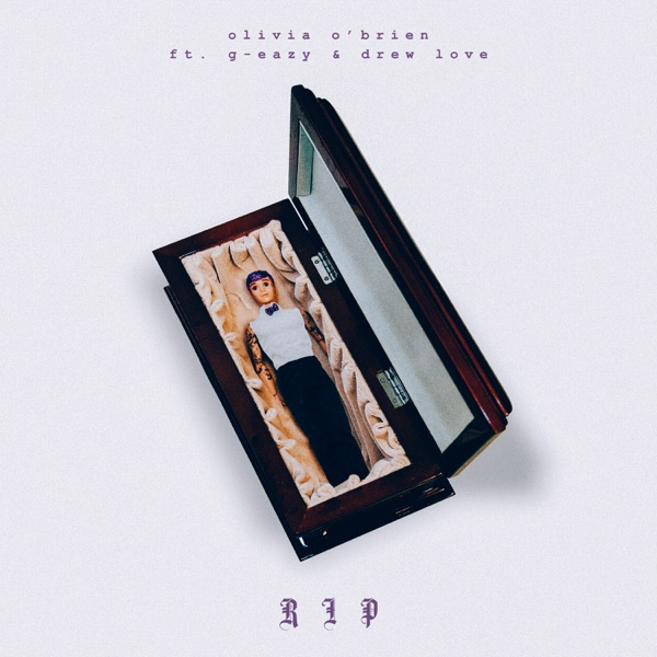 RIP (feat. G-Eazy & Drew Love) - Single