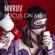 Focus on Me - Maruv