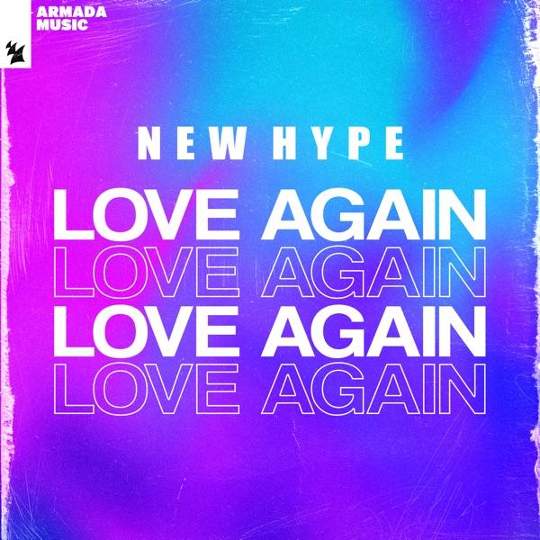 New Hype - Love Again