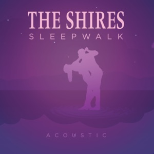 The Shires - Sleepwalk (Acoustic) - Line Dance Music