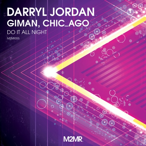 Do It All Night (Extended Vocal Mix) - Single by Giman & Darryl Jordan & Chicago
