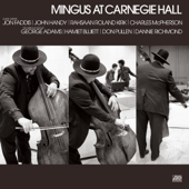 Mingus At Carnegie Hall (Deluxe Edition) [2021 Remaster] [Live]