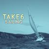 Sailing (Tim Kelley Remix) - Take 6