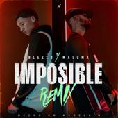 IMPOSIBLE (REMIX) - Blessd & Maluma