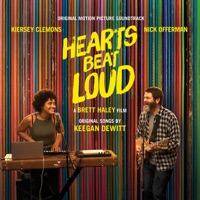 Hearts Beat Loud - Official Soundtrack