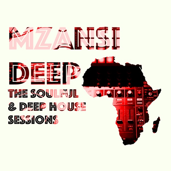 Mzansi deep soulful deep house sessions publicscrutiny Images