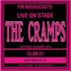 Live On Stage FM Broadcasts - Club 57 , NYC 18th August 1979, The Cramps
