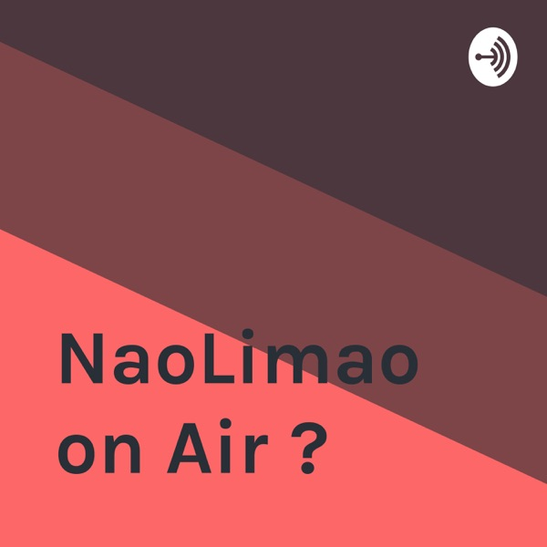 NaoLimao on Air �