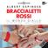 Albert Espinosa - Braccialetti rossi: Il Mondo giallo