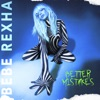 Die For a Man (feat. Lil Uzi Vert) by Bebe Rexha