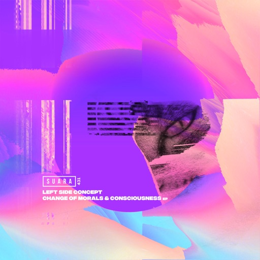 Change of Morals & Consciousness EP by Left Side Concept