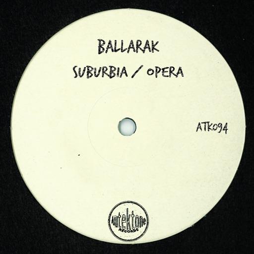 Suburbia / Opera - Single by Ballarak