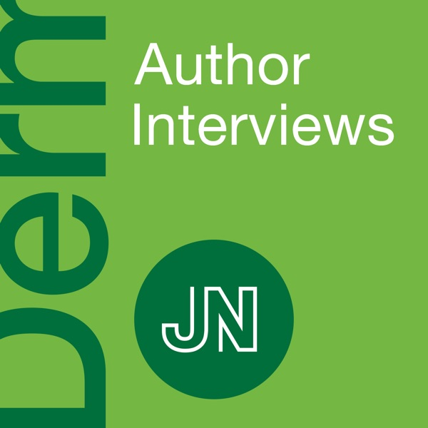 JAMA Dermatology Author Interviews: Covering research on the skin, its diseases, and their treatment