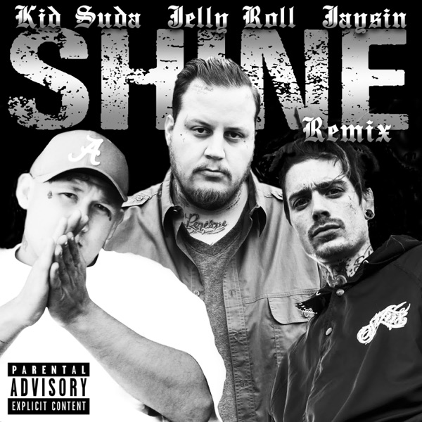 Shine (feat. Jelly Roll & Jaysin) - Single [Remix] - Single