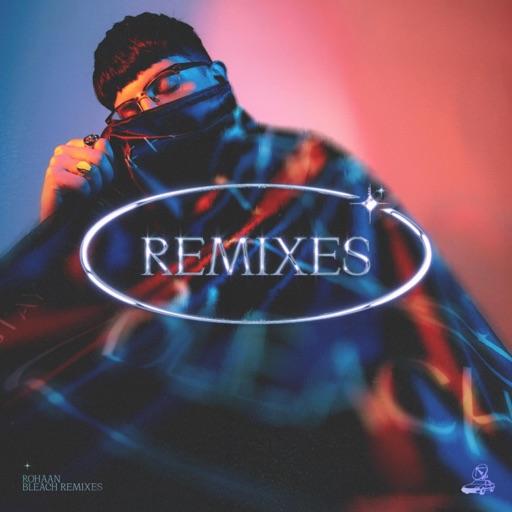 Bleach Remixes - Pt. 3 - Single by Røhaan