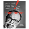 Tom Papa - Your Dad Stole My Rake: And Other Family Dilemmas (Unabridged)  artwork