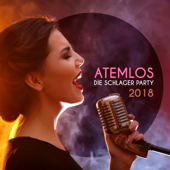 Atemlos: Die Schlager Party 2018-Various Artists
