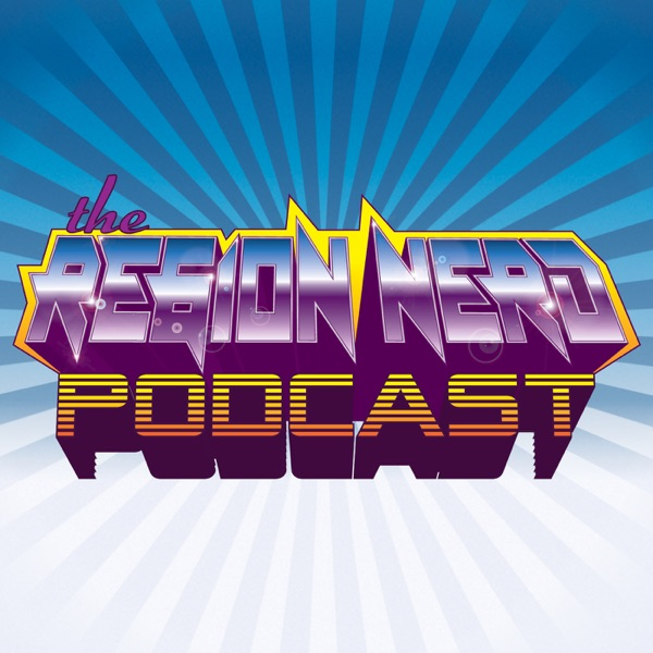 The Region Nerd Podcast
