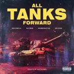 All Tanks Forward (feat. Krumbsnatcha, Pacewon & Big Rube) - Single