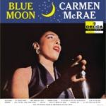 Carmen McRae - Blue Moon