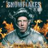 Snowflakes - Tom MacDonald mp3