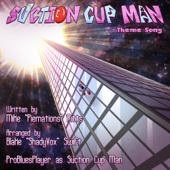 Suction Cup Man Theme Song-Piemations