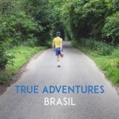 True Advnetures - Brasil