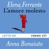L'amore molesto - Elena Ferrante