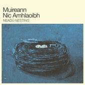 Muireann Nic Amhlaoibh - Do Bhí Bean Uasal