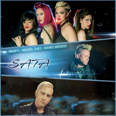 Sata (feat. Mario Mendes & Miguel Saez) - Single - 4Babys