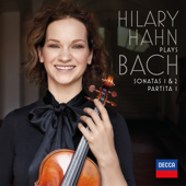 Hilary Hahn Plays Bach: Violin Sonatas Nos. 1 & 2; Partita No. 1-Hilary Hahn