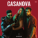 Casanova - King & Rahul Sathu