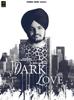 Dark Love - Sidhu Moose Wala mp3
