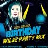 Birthday Wilde Party Mix Single