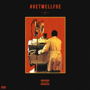 Get Well Foe Mp3 Download