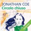Circolo chiuso - Jonathan Coe