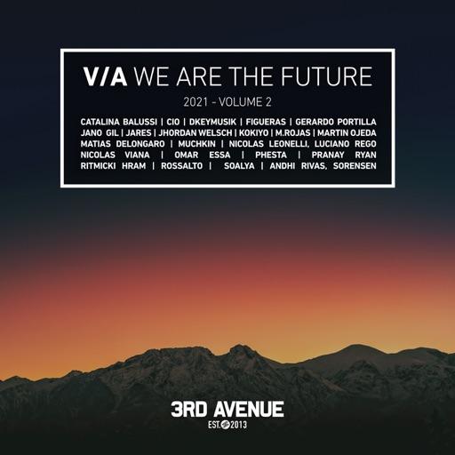 We Are the Future 2021, Vol. 2 by Omar Essa & M.Rojas