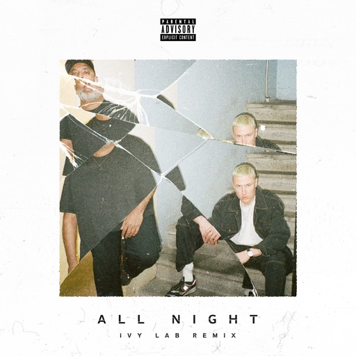 All Night (feat. Nolay) [Ivy Lab Remix] - Single by Trampa